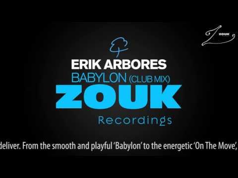 Erik Arbores   Babylon Club Mix)