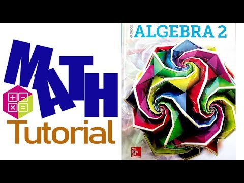 math-tutorial:-algebra2-lessson1-2-and-1-3