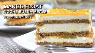 Mango Float Recipe How to make Mango Float