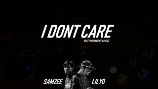 SAMZEE x LILYO - I Dont Care ( Lyric)