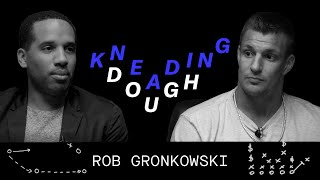 Rob Gronkowski Scores with Investments | KNEADING DOUGH