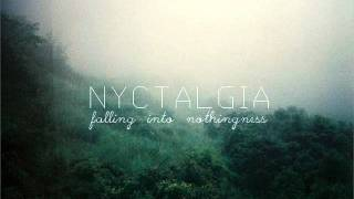 Nyctalgia - Falling Into Nothingness