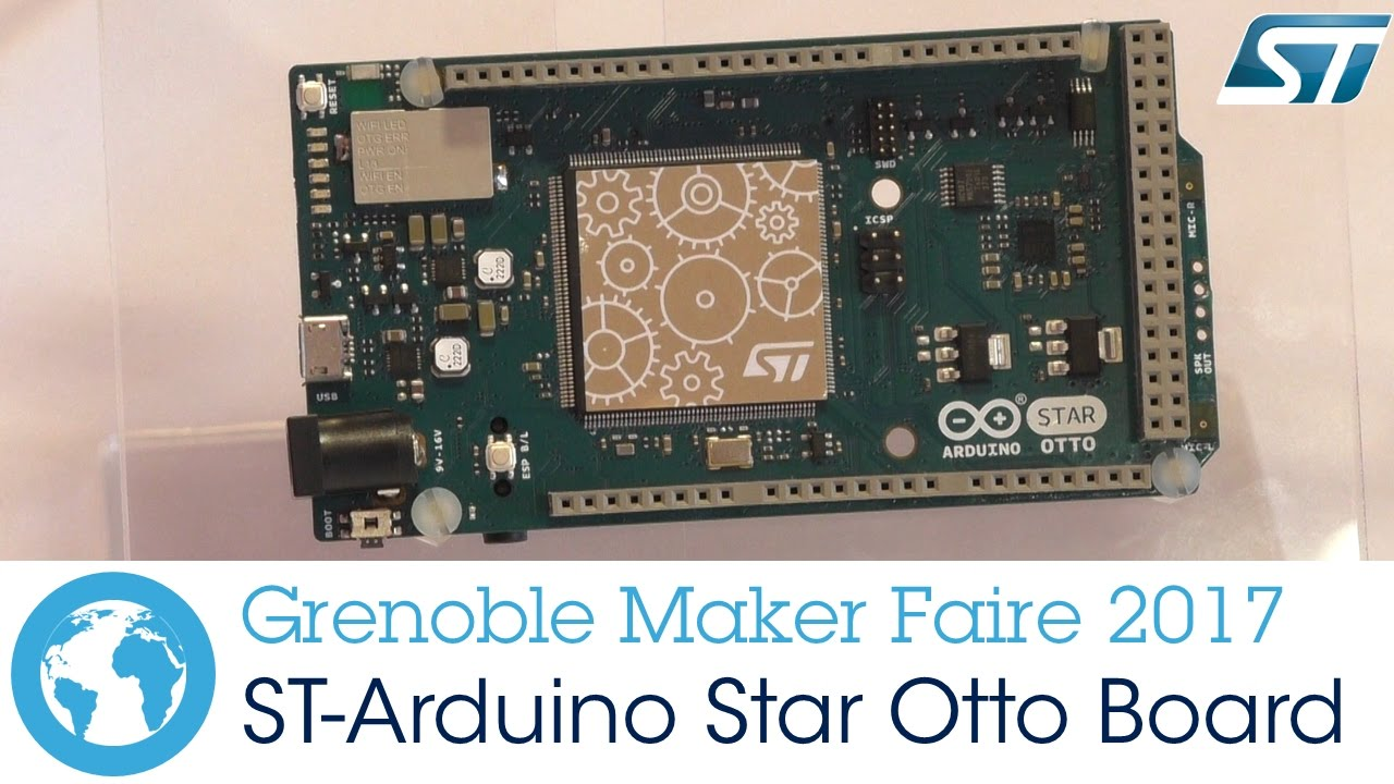 st at grenoble maker faire arduino star otto board youtube. Black Bedroom Furniture Sets. Home Design Ideas