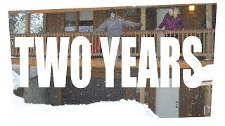 The Last Two Years - A MONTAGE