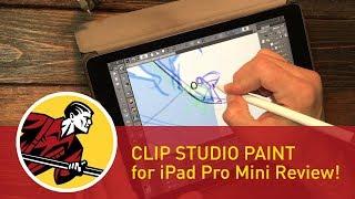 Clip Studio Paint for iPad Pro - Mini Review!