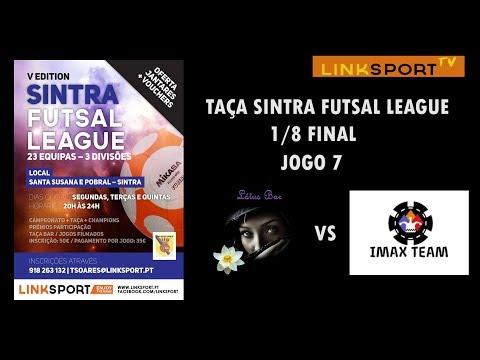 1/8 FINAL TAÇA SINTRA FUTSAL LEAGUE Lotus vs Imax Team 8-0