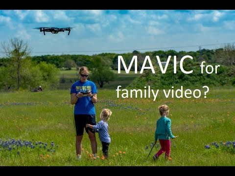 Is DJI Mavic Pro good for family video?