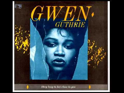 GWEN GUTHRIE they long to be close to you 1986