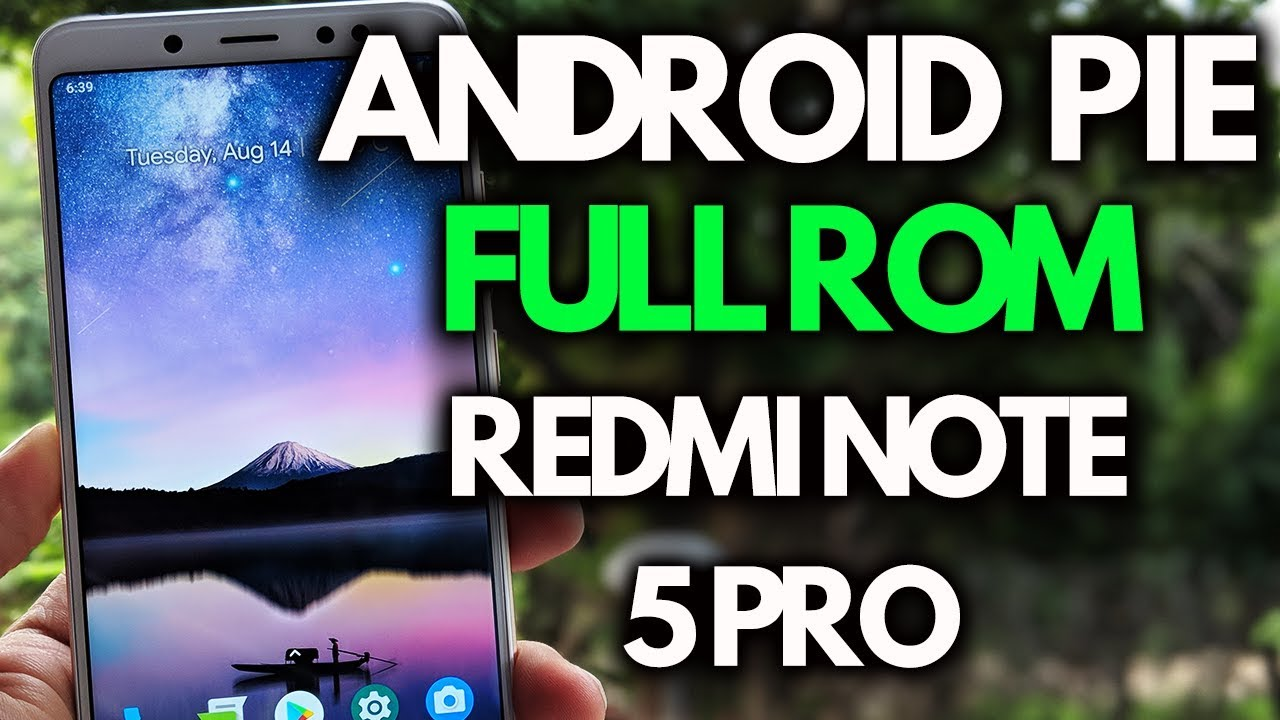 Download Android Pie AOSP ROM on Redmi Note 5 Pro [Full ROM]