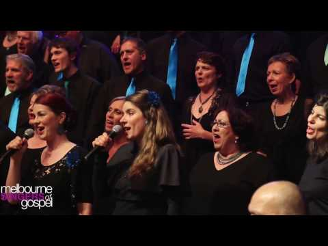 You Brought Me From A Mighty Long Way - Melbourne Singers of Gospel