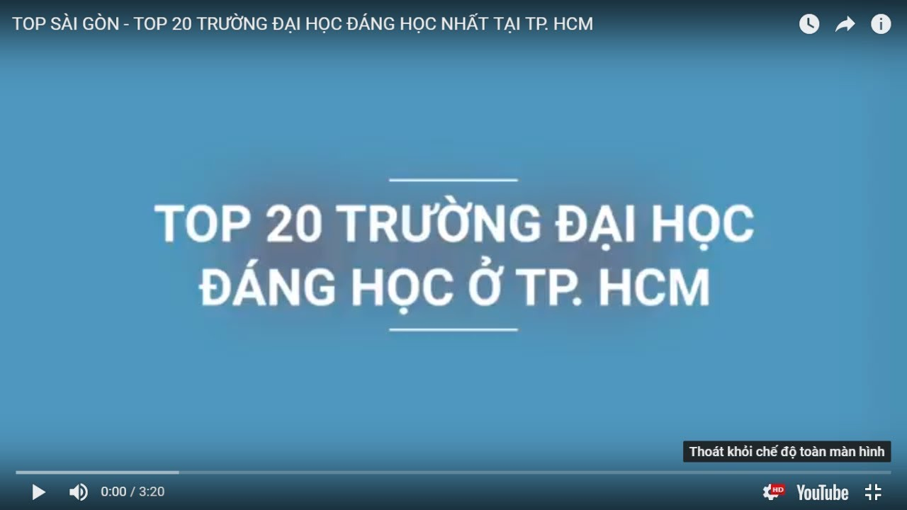 TOP SÀI GÒN – TOP 20 TRƯỜNG ĐẠI HỌC ĐÁNG HỌC NHẤT TẠI TP. HCM