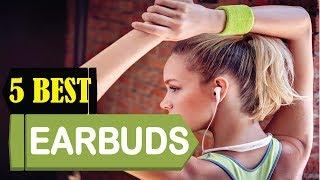 5 Best Earbuds 2018   Best Earbuds Reviews   Top 5 Earbuds