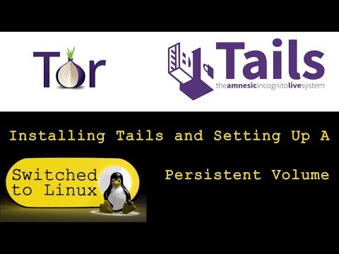 Install Tails and Setup Persistent Volume for Tor Access