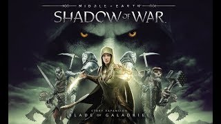 SHADOW OF WAR: BLADE OF GALADRIEL All Cutscenes (Game Movie) 1080p HD