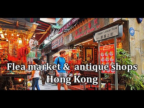 Watch Shopping at flea market and antique shops in Hong Kong