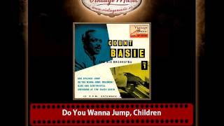 Count Basie & His Orchestra – Do You Wanna Jump, Children