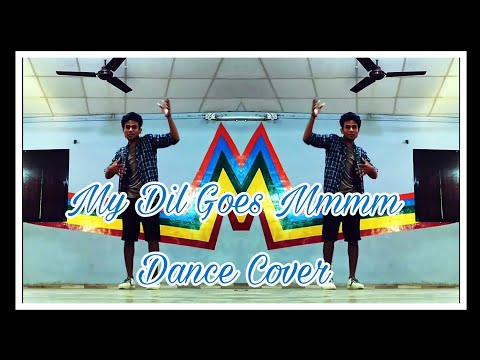 My Dil Goes mmmm | Unplugged | Digbijoy Acharjee | Dance Cover By Shahil