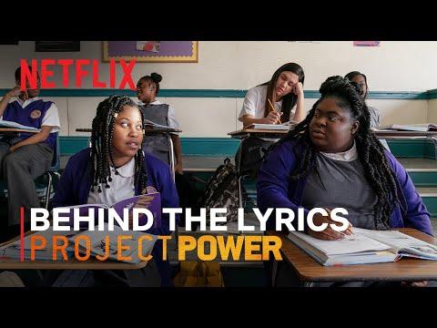 Project Power | Behind The Lyrics | Netflix