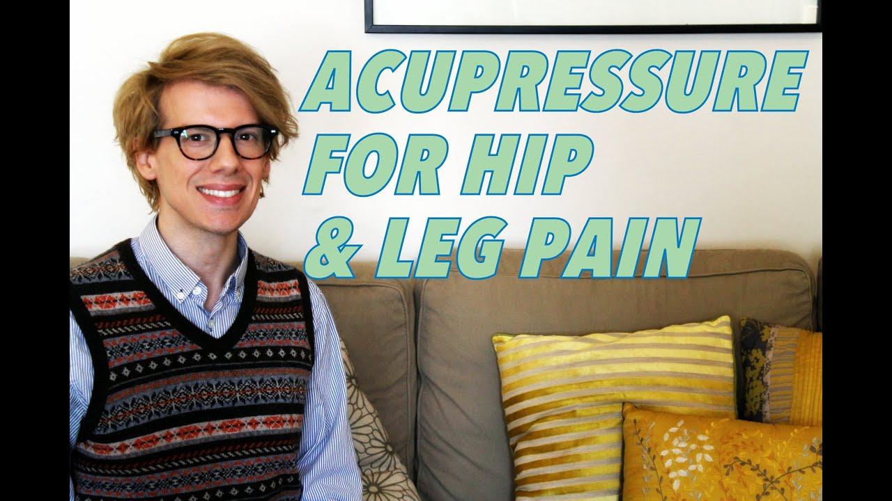 ACUPRESSURE FOR HIP & LEG PAIN- Super Acupressure Series ...