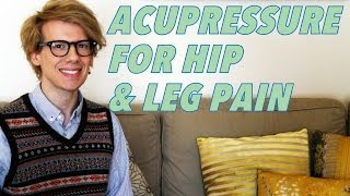 ACUPRESSURE FOR HIP & LEG PAIN- Super Acupressure Series