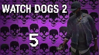 Watch Dogs 2 - Прохождение игры на русском [#5] Фриплей и побочки PC