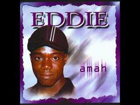 Eddie- Amah