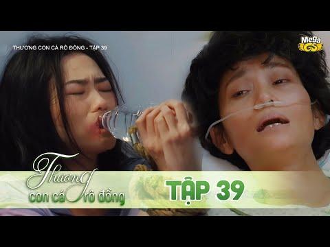 THƯƠNG CON CÁ RÔ ĐỒNG TẬP 39 - Phim hay 2021 | Lê Phương, Quốc Huy, Quang Thái, Như Đan, Hoàng Yến