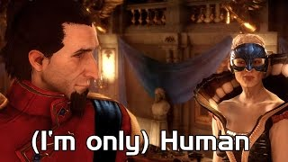 (I'm only) Human - Dragon Age Inquisition
