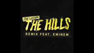 The Weeknd - The Hills Remix ft  Eminem (Radio Edit) [CLEAN] (Lyrics in Description)
