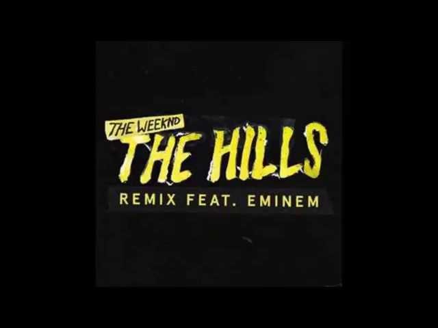 The Weeknd - The Hills Remix ft  Eminem (Radio Edit) [CLEAN] (Lyrics in Description)
