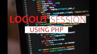 How to LogOut Wİth Session in PHP | Full Login Logout System With Source Code