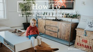 How To Decorate an Entertainment Centre For The Holidays