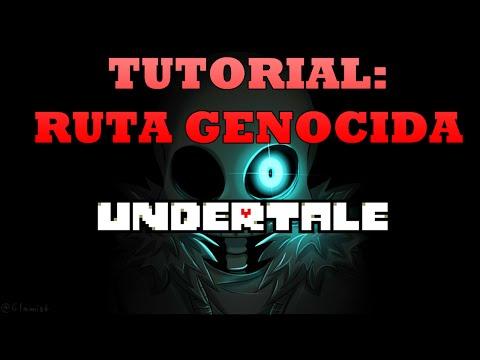 UNDERTALE TUTORIAL - CÓMO HACER LA RUTA GENOCIDA [NO MERCY ROUTE]