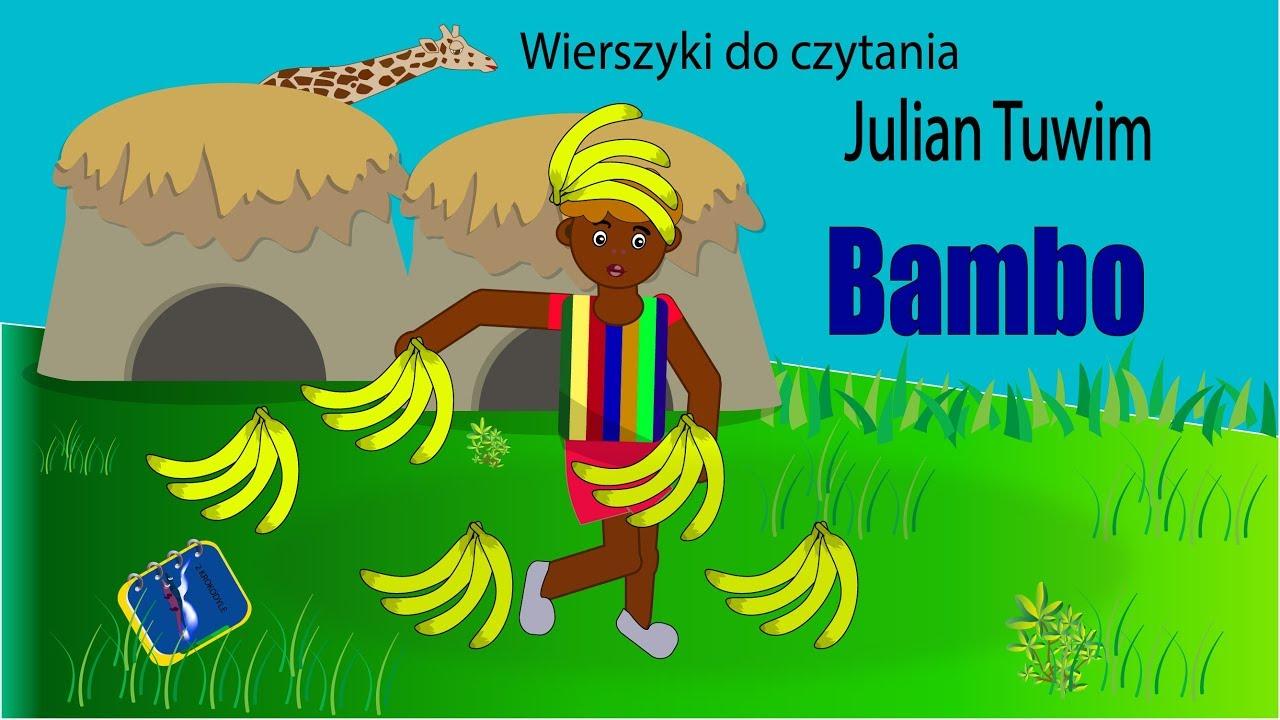 Bambo Julian Tuwim Wiersze Dla Dzieci Z Animacją