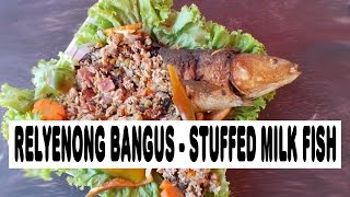 Relyenong Bangus - Stuffed Milk Fish Filipino Dish  Part 2 Of 2