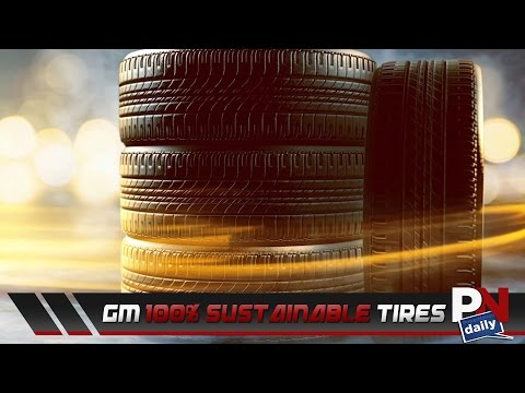GM Wanting 100% Sustainability With Natural Rubber Tires