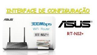 Roteador Asus RT-N12+ - Moderna Interface de configuração | Geekmedia