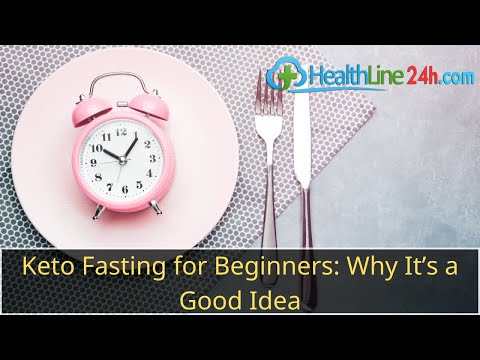 keto-fasting-for-beginners:-why-it's-a-good-idea