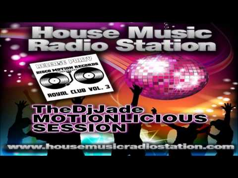 TheDjJade - Motionlicious Session on HMRS 02.March 2014