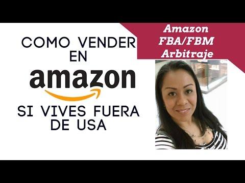 Como vender en Amazon si vives fuera de USA