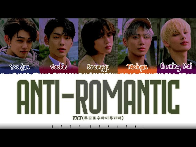 TXT - 'ANTI-ROMANTIC' Lyrics [Color Coded_Han_Rom_Eng]