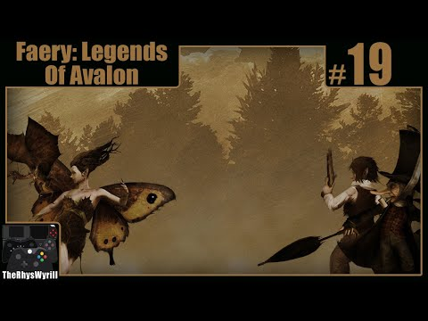 Faery: Legends Of Avalon Playthrough   Part 19  