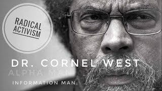 Dr. Cornel West Speaks On The Radical Activism Of Dr. Martin Luther King Jr.
