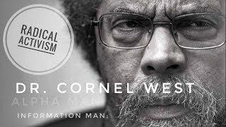 Dr. Cornel West Speaks On The Radical Activism Of Dr. Martin Luther King Jr.