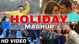 HOLIDAY MASHUP - DJ Notorious | Akshay Kumar, Sonakshi Sinha | Bollywood Remix Songs
