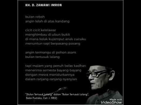 Kh D Zawawi Imron Membacakan Puisi Bulan Tertusuk Lalang Youtube