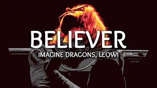 Imagine Dragons ‒ Believer (LEOWI Remix) (Lyrics)
