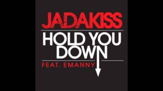 Jadakiss Ft. Emanny - Hold You Down