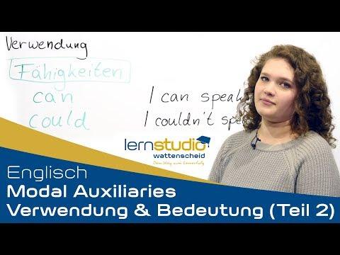 Modale Hilfsverben (Modal Auxiliaries) Teil 2 - Verwendung & Bedeutung - Englisch Nachhilfe