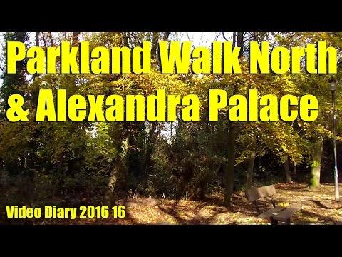 Parkland Walk North and Alexandra Palace London - Video Diary 2016-16